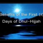 Importance of the first 10 days of Dhul-Hijjah