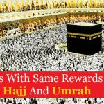 How to Earn the Reward of Hajj & Umrah Everyday